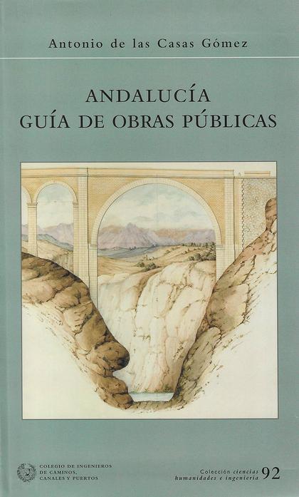 ANDALUCÍA GUÍA DE OBRAS PÚBLICAS.