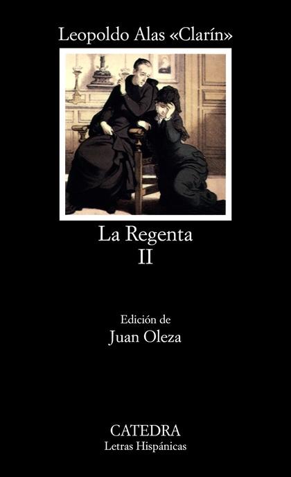 LA REGENTA, II.