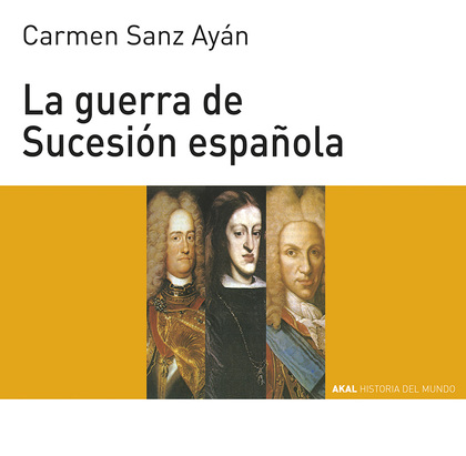 AKAL H.MUNDO JOVENES N.61 GUERRA SUCESION ESPAÑOLA