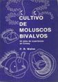 CULTIVO DE MOLUSCOS BIVALVOS.