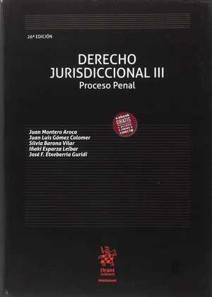 DERECHO JURISDICCIONAL III. PROCESO PENAL. 26ª ED..