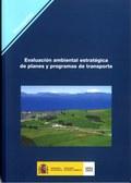 EVALUACIÓN AMBIENTAL ESTRATÉGICA DEL TRÁFICO Y LAS INFRAESTRUCTURAS DEL TRANSPORTE