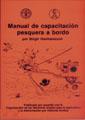 MANUAL DE CAPACITACIÓN PESQUERA A BORDO.