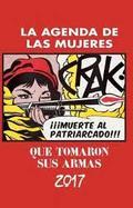 2017 AGENDA DE LAS MUJERES QUE TOMARON SUS ARMAS.