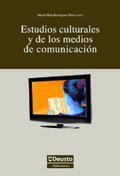 ESTUDIOS CULTURALES Y DE LOS MEDIOS DE COMUNICACIÓN