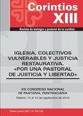 IGLESIA, COLECTIVOS VULNERABLES Y JUSTICIA RESTAURATIVA POR UNA PASTORAL DE JUSTICIA Y LIBERTAD