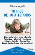 TU HIJO DE 10 A 12 AÑOS.