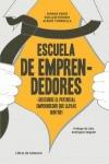 ESCUELA DE EMPRENDEDORES : DESCUBRE EL POTENCIAL EMPRENDEDOR QUE LLEVAS DENTRO!