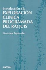 INTRODUCCION EXPLORACION CLINICA PROGRAMADA DEL RAQUIS