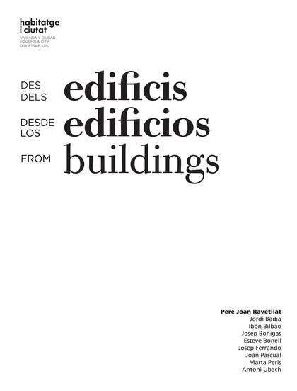 DES DELS EDIFICIS. DESDE LOS EDIFICIOS. FROM BUILDINGS.