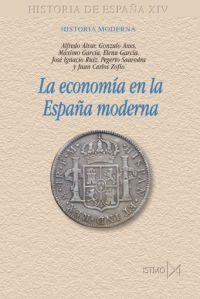 LA ECONOMÍA EN LA ESPAÑA MODERNA