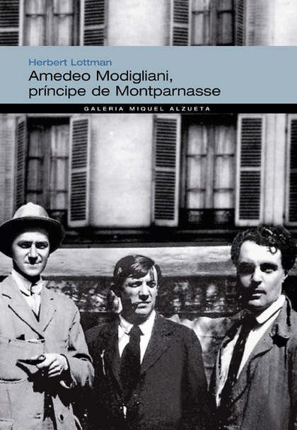 AMEDEO MODIGLIANI PRINCIPE DE MONTPARNASSE.