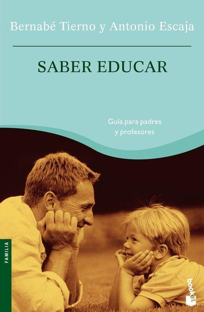 SABER EDUCAR: GUÍA PARA PADRES Y PROFESORES