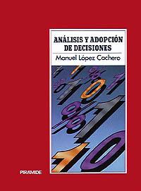 Análisis y adopción de decisiones