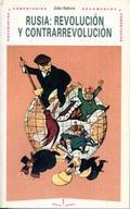 RUSIA REVOLUCION Y CONTRARREVOLUCION (N.4 DOCUMENTOS Y COMENTARIOS)