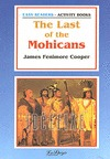 THE LAST OF MOHICANS.