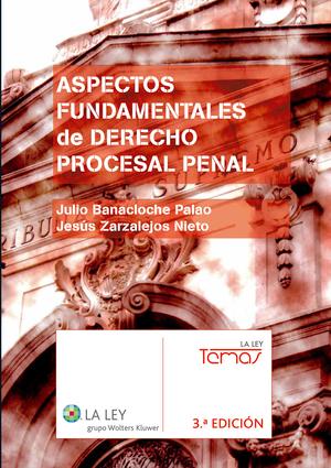 ASPECTOS FUNDAMENTALES DE DERECHO PROCESAL PENAL (3.ª EDICIÓN).