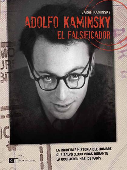 ADOLFO KAMINSKY, EL FALSIFICADOR