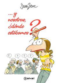 Y NOSOTRAS, ¿DONDE ESTABAMOS?.