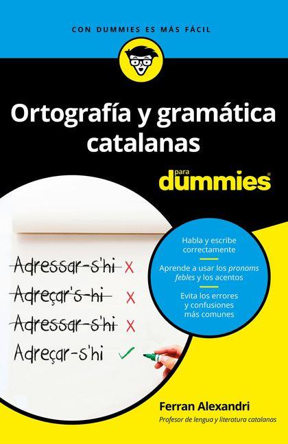 ORTOGRAFÍA Y GRAMÁTICA CATALANAS PARA DUMMIES.