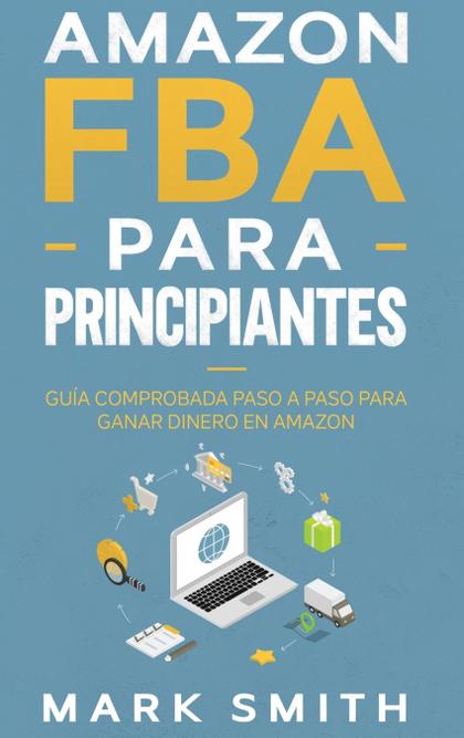 AMAZON FBA PARA PRINCIPIANTES