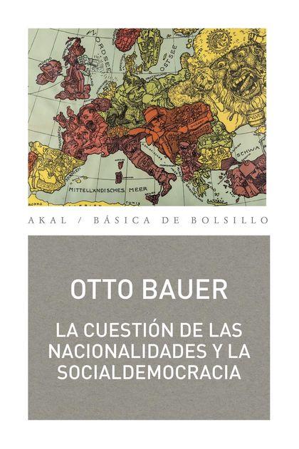 LA CUESTION DE LAS NACIONALIDADES Y LA SOCIALDEMOCRACIA