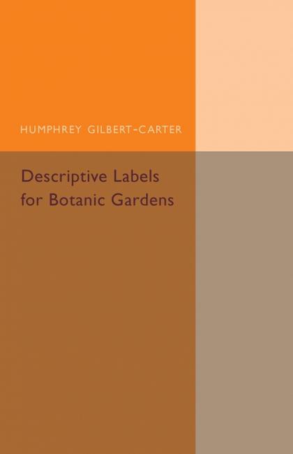 DESCRIPTIVE LABELS FOR BOTANIC GARDENS