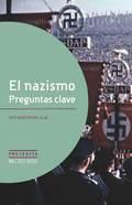 EL NAZISMO. PREGUNTAS CLAVE