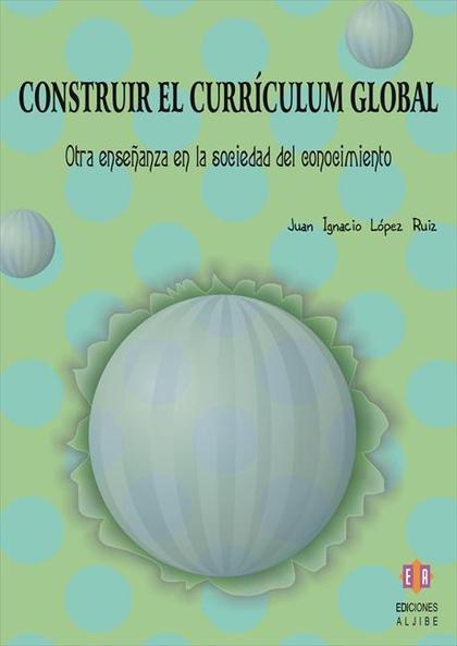 CONSTRUIR EL CURRÍCULUM GLOBAL