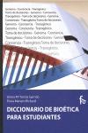 DICCIONARIO DE BIOÉTICA PARA ESTUDIANTES