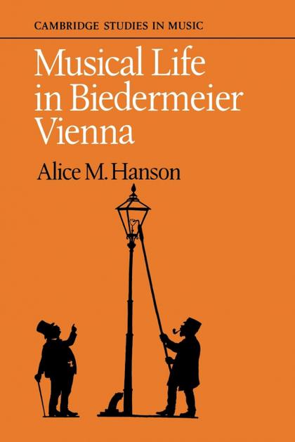 MUSICAL LIFE IN BIEDERMEIER VIENNA