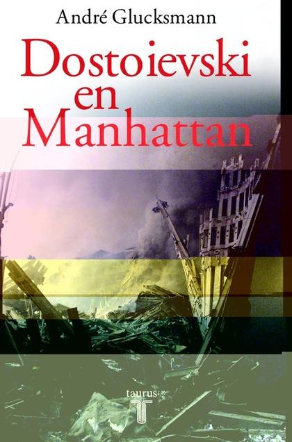 DOSTOIEVSKI EN MANHATTAN