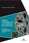 MÚSICA POLICORAL DE LA CATEDRAL DE CUENCA II : MOTETES DE CUARESMA Y ADVIENTO DE ALONSO XUÁREZ