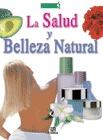LA SALUD Y BELLEZA NATURAL