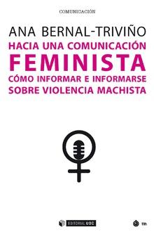 HACIA UNA COMUNICACION FEMINISTA COMO INFORMAR E INFORMARSE.