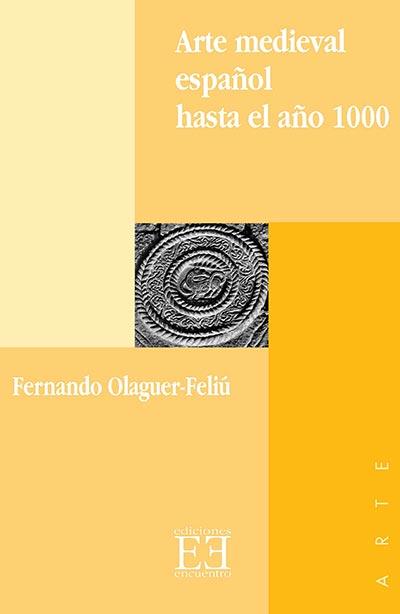 ARTE MEDIEVAL ESPAÑOL HASTA EL AÑO 1000