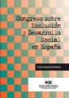 CONGRESO SOBRE EXCLUSIÓN Y DESARROLLO SOCIAL EN ESPAÑA : CELEBRADO EN MADRID, DEL 29 AL 31 DE N