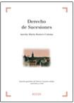 DERECHO DE SUCESIONES. ASPECTOS GENERALES DEL DERECHO SUCESORIO ESTATAL, AUTONÓMICO Y FORAL