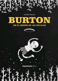 BURTON EN EL JARDÍN DE LAS DELICIAS