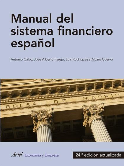 MANUAL DEL SISTEMA FINANCIERO ESPAÑOL. 24ª EDICIÓN ACTUALIZADA