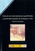 CÁLCULO DE CIMENTACIONES Y PROFUNDAS BASADO EN ENSAYOS IN SITU : PRÁCTICA FRANCESA