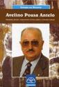 AVELINO POUSA ANTELO : GALEGUISTA, DOCENTE, COOPERATIVISTA, ESCRITOR, POLÍTICO E ANIMADOR CULTU