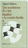 TRES SOMBREROS DE COPA MARIBEL EXTRAÑA FAMILIA 238