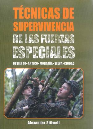 TÉCNICAS DE SUPERVIVENCIA DE ALS FUERZAS ESPECIALES  (COLOR).