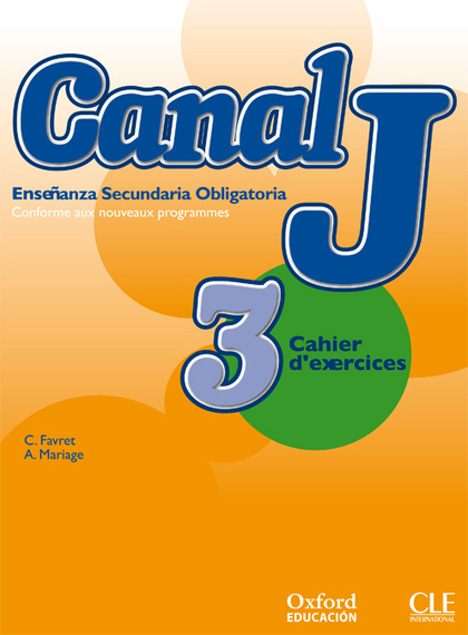 CANAL J, 3 ESO. CAHIER D´EXERCISES