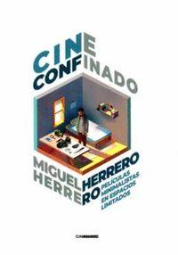 CINE CONFINADO. PELÍCULAS MINIMALISTAS EN ESPACIOS LIMITADOS