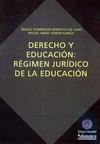 DERECHO Y EDUCACIÓN : RÉGIMEN JURÍDICO DE LA EDUCACIÓN