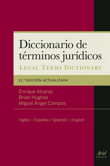 DICCIONARIO DE TÉRMINOS JURÍDICOS. INGLÉS-ESPAÑOL, SPANISH-ENGLISH