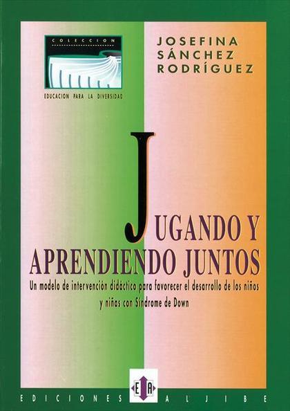 JUGANDO Y APRENDIENDO JUNTOS