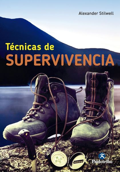 TÉCNICAS DE SUPERVIVENCIA